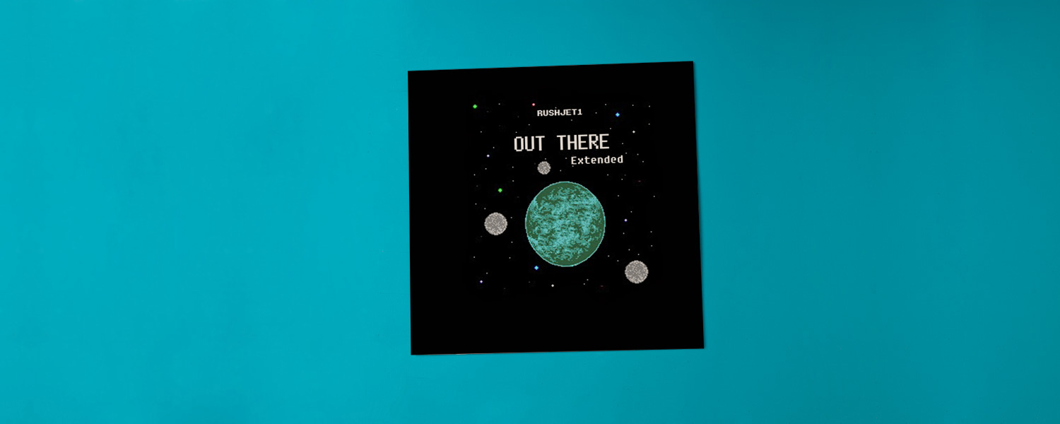 RushJet1 «Out There (Extended)»