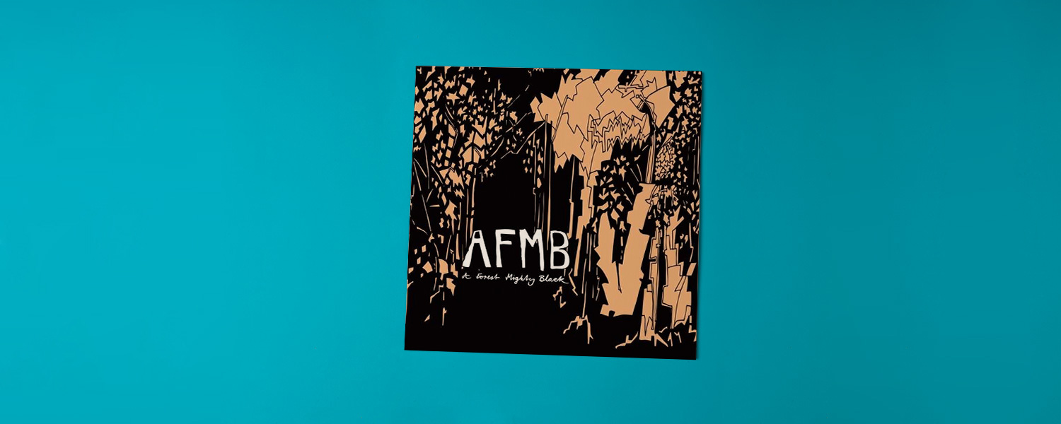 AFMB «A Forest Mighty Black»