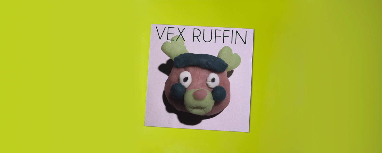 Vex Ruffin «Vex Ruffin»