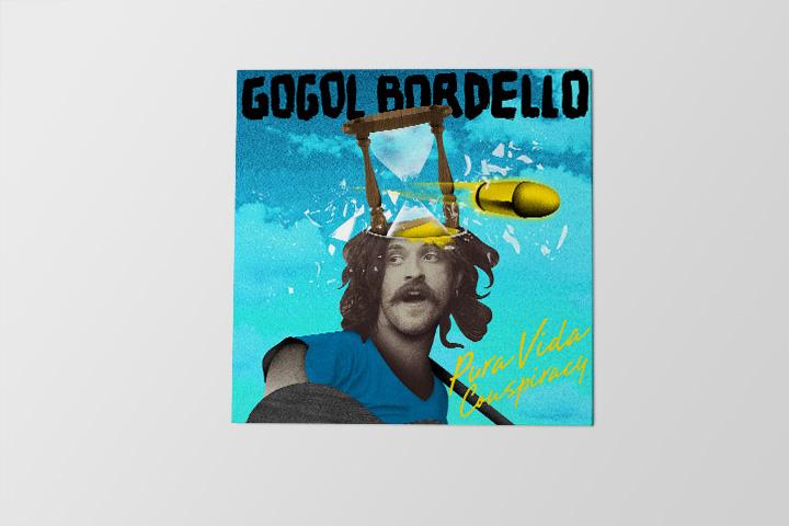 Gogol Bordello «Pura Vida Conspiracy»