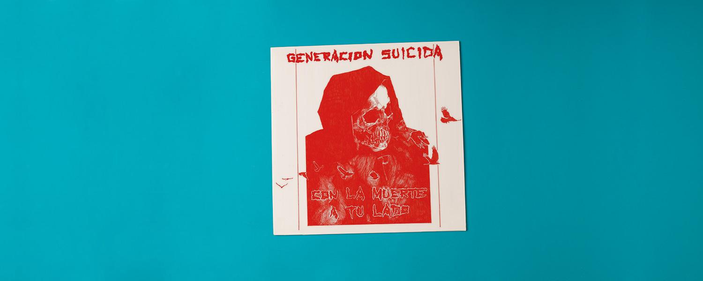 Generacion Suicida «Con La Muerte a Tu Lado»