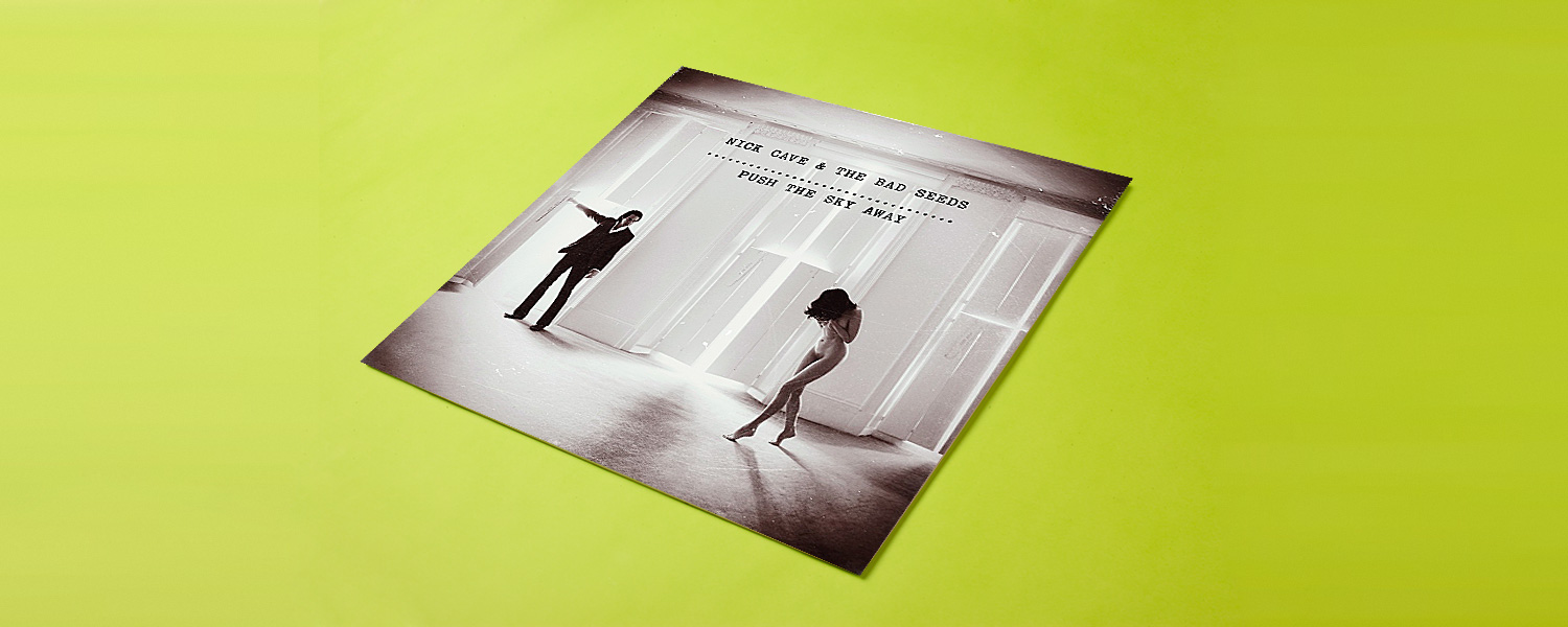 8. Nick Cave & The Bad Seeds «Push the Sky Away»