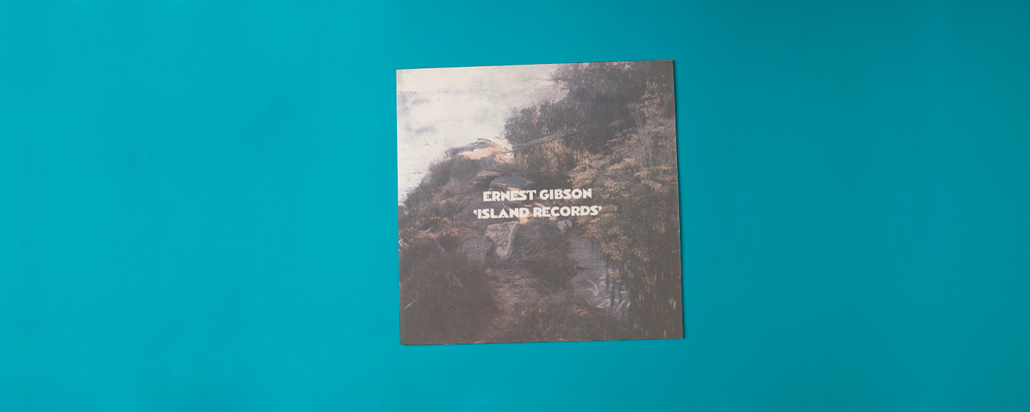 Ernest Gibson «Island Records»