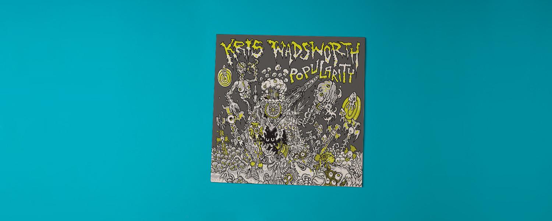 Kris Wadsworth «Popularity»