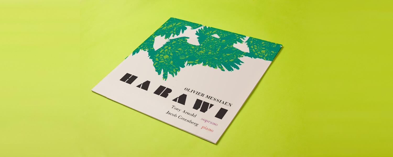 Tony Arnold, Jacob Greenberg «Messiaen: Harawi»