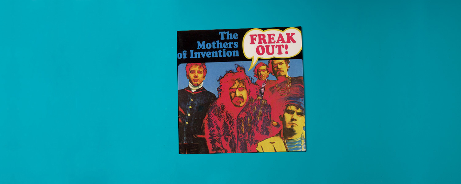 «Freak Out!» (1966)