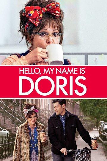Постер Здравствуйте, меня зовут Дорис