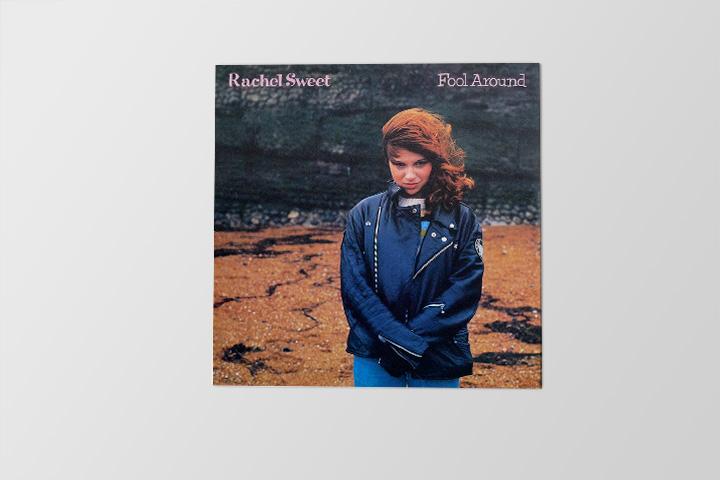Rachel Sweet «Fool Around», 800 р.