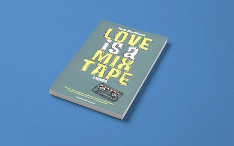 Rob Sheffield «Love is a Mix Tape»