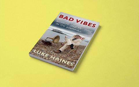 Luke Haines «Bad Vibes»