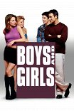 Мальчики и девочки / Boys and Girls