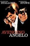 Ангел мести / Avenging Angelo