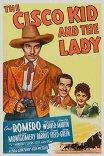 Циско Кид и леди / The Cisco Kid and the Lady