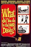 Что ты делал на войне, папа? / What Did You Do in the War, Daddy?