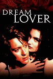 Любовь его мечты / Dream Lover