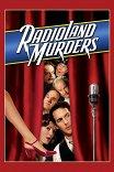 Убийства на радио / Radioland Murders