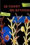 Песнь о Стироле / Le chant du Styrene