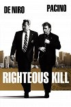 Право на убийство / Righteous Kill