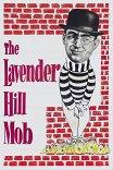 Банда с Лавендер-Хилл / The Lavender Hill Mob