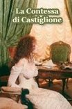 Графиня Кастильонская / La Contessa di Castiglione