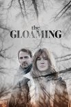 Сумерки / The Gloaming