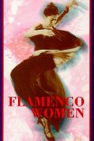 Flamenco Women / Flamenco Women