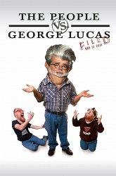 Постер Народ против Джорджа Лукаса