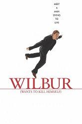 Постер Уилбур хочет покончить с собой
