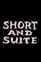 Постер Short and Suite