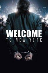 Постер Добро пожаловать в Нью-Йорк
