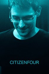 Постер Citizenfour. Правда Сноудена