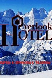 The Overlook Hotel / The Overlook Hotel