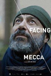 Facing Mecca / Facing Mecca