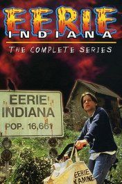 Город сверхъестественного. Индиана / Eerie, Indiana