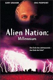 Нация пришельцев: Миллениум / Alien Nation: Millennium