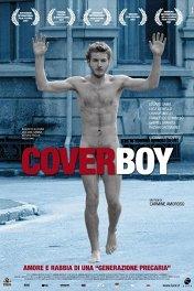 Парень с обложки: Последняя революция / Cover boy: L'ultima rivoluzione