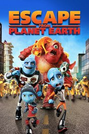 Побег с планеты Земля / Escape from Planet Earth