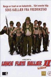 Бесшабашный отряд / Long Flat Balls II