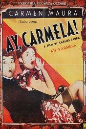 Ай, Кармела! / ¡Ay, Carmela!