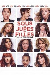 Красотки в Париже / Sous les jupes des filles