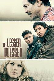 Блаженны нищие духом / The Lesser Blessed