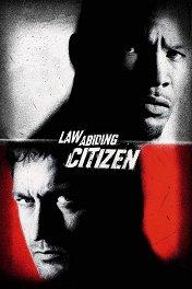 Законопослушный гражданин / Law Abiding Citizen