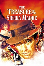 Сокровища Сьерра-Мадре / The Treasure of the Sierra Madre