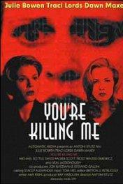 Клуб убийц / You're Killing Me...