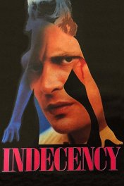 Непристойность / Indecency