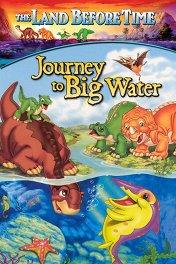 Земля до начала времен-9: Путешествие к большой воде / The Land Before Time IX: Journey to the Big Water