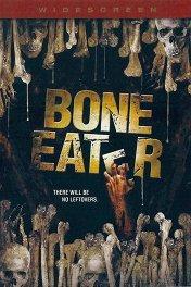 Пожиратель костей / Bone Eater