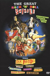 Великое рок-н-ролльное надувательство / The Great Rock 'n' Roll Swindle