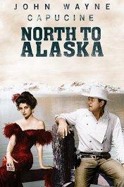 К северу от Аляски / North to Alaska