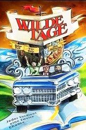 Дикие деньки / Wilder Days